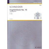 """Schneider, Enjott - Orgelsinfonie No. 15 """"Psychogramm"""""""