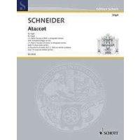 Schneider, Enjott - Ataccot für Orgel solo