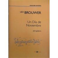Brouwer, Leo - Un Dia de Noviembre para guitarra