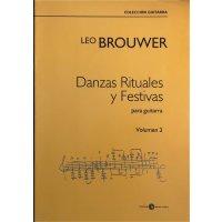 Brouwer, Leo - Danzas Rituales y Festivas Vol. 2 para guitarra