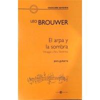 Brouwer, Leo - El arpa y la sombra