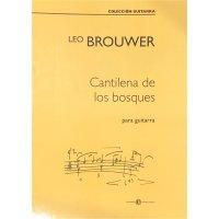Brouwer, Leo - Cantilena de los Bosques para guitarra