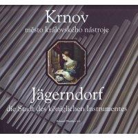 Jägerndorf - die Stadt des königlichen Instrumentes
