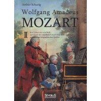 Wolfgang Amadeus Mozart II - Sein Leben und sein Werk