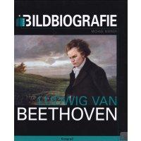 """Bildbiografie """"Ludwig van Beethoven"""""""