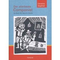 Der allerbeste Componist. Ein Buch für Heinrich Schütz