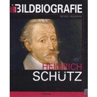 Heinrich Schütz - Bildbiografie