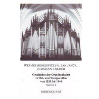 Geschichte der Orgelbaukunst in Ost- und Westpreußen von 1333-1944