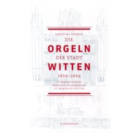 Die Orgeln der Stadt Witten