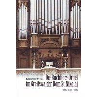 Die Buchholz-Orgel im Greifswalder Dom St. Nikolai