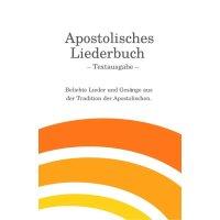 Apostolisches Liederbuch - Textausgabe