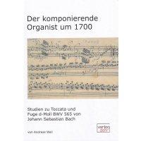 Der komponierende Organist um 1700