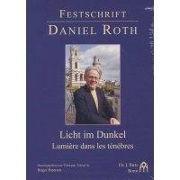 Licht im Dunkel - Festschrift Daniel Roth