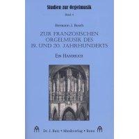Zur französischen Orgelmusik des 19. und 20. Jahrhunderts