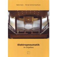 Elektropneumatik im Orgelbau