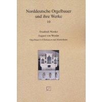 Norddeutsche Orgelbauer und ihre Werke - Band 10