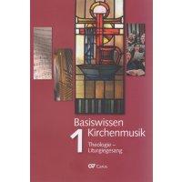 Basiswissen Kirchenmusik - Band 1