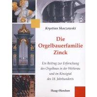 Die Orgelbauerfamilie Zinck