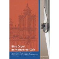 Eine Orgel im Wandel der Zeit