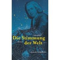 Die Stimmung der Welt - Der Bach-Roman