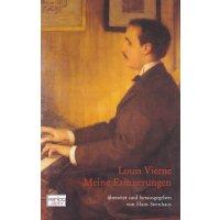Louis Vierne - Meine Erinnerungen