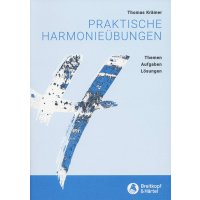 Praktische Harmonieübungen - Themen–Aufgaben–Lösungen
