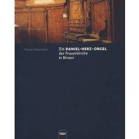 Die Daniel-Herz-Orgel der Frauenkirche in Brixen