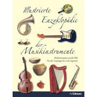 Die illustrierte Enzyklopädie der Musikinstrumente