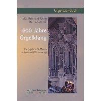 600 Jahre Orgelklang